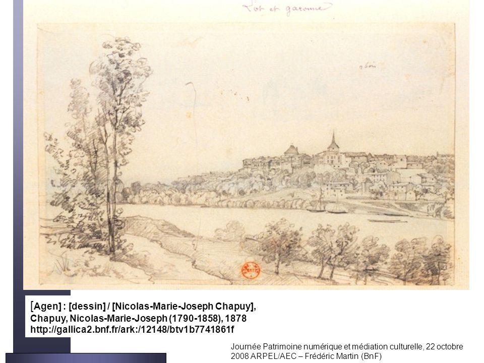 [Agen] : [dessin] / [Nicolas-Marie-Joseph Chapuy],